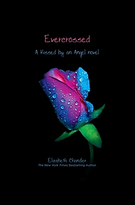 Evercrossed (Kissed by an Angel HC)