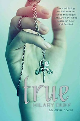 True: An Elixir Novel (HC)