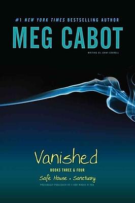 Vanished Books Three & Four: Safe House; Sanctuary