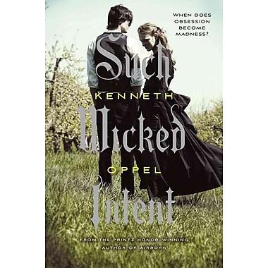 Such Wicked Intent (Apprenticeship of Victor Frankenstein, Book 2)