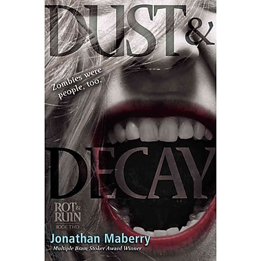 Dust & Decay (Rot & Ruin)