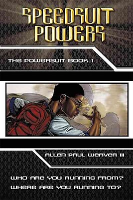 Speedsuit Powers: Powersuit Series: Book One