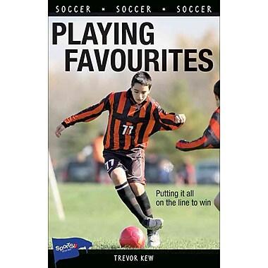 Playing Favourites (Lorimer Sports Stories PB)