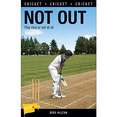 Not Out (Lorimer Sports Stories)
