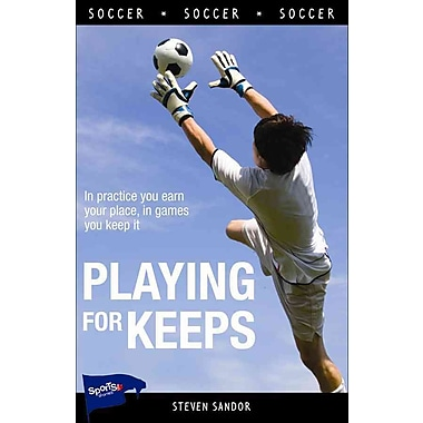 Playing for Keeps (Lorimer Sports Stories PB)