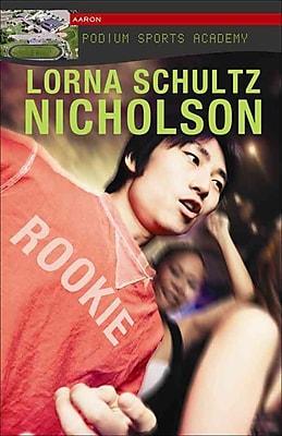 Rookie (Lorimer Podium Sports Academy)