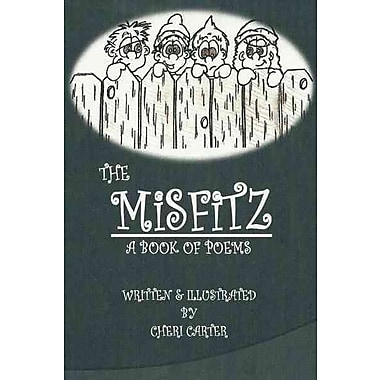 The Misfitz: A Book Of Poems