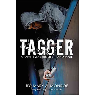 Tagger: Graffiti Was His Life - And Soul (HC)