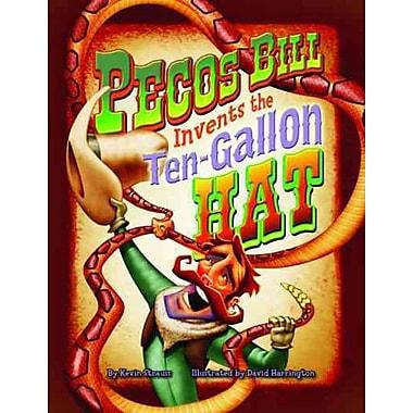 Pecos Bill Invents the Ten-Gallon Hat