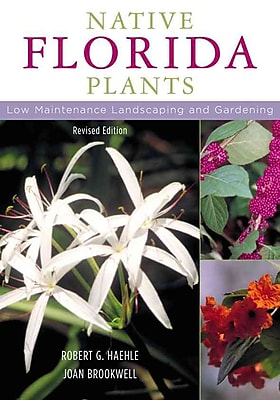 Native Florida Plants: Low Maintenance Landscaping and Gardening