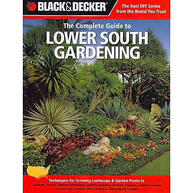 Black & Decker The Complete Guide to Lower South Gardening: