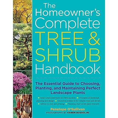The Essential Guide to Choosing, Planting, and Maintaining Perfect Landscape Plants (PB),Edition: 1