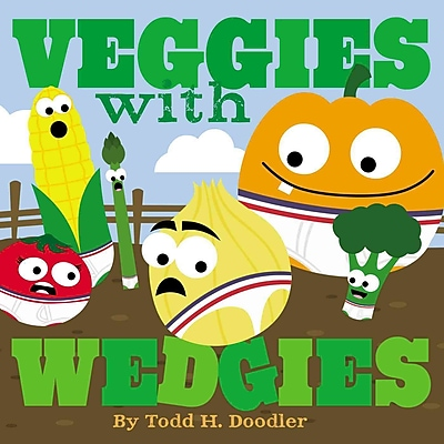 Veggies with Wedgies