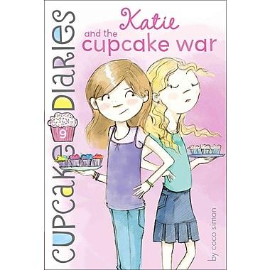 Katie and the Cupcake War (Cupcake Diaries)