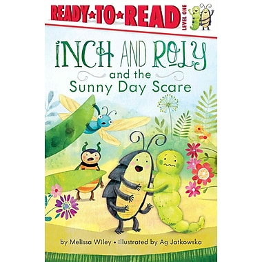 Inch and Roly and the Sunny Day Scare (Ready-to-Reads)