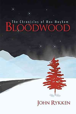 Bloodwood: The Chronicles of Max Mayhem (HC)