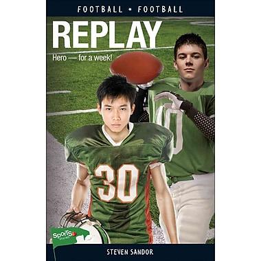 Replay (Lorimer Sports Stories)