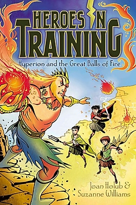 Hyperion and the Great Balls of Fire (Heroes in Training)