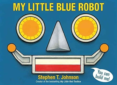My Little Blue Robot (Paula Wiseman Books)