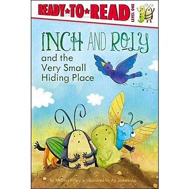 Inch and Roly and the Very Small Hiding Place (Ready-to-Reads)