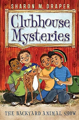 The Backyard Animal Show (Clubhouse Mysteries)