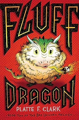 Fluff Dragon (The Bad Unicorn Trilogy)