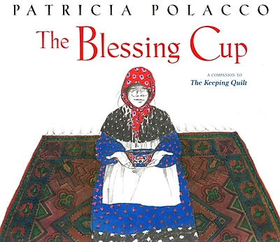 The Blessing Cup (Paula Wiseman Books)