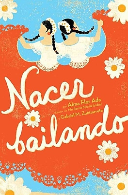 Nacer Bailando (Dancing Home) (Spanish Edition)