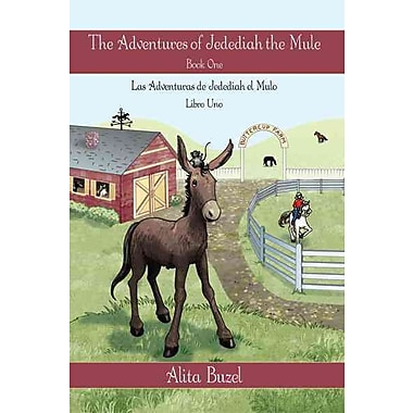 The Adventures of Jedediah the Mule: Book One