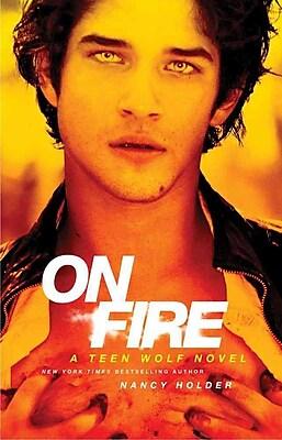 On Fire: A Teen Wolf Novel