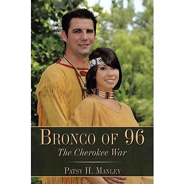 Bronco of 96: The Cherokee War