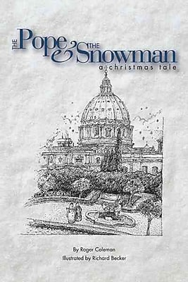 The Pope & the Snowman: A Christmas Tale