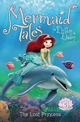The Lost Princess (Mermaid Tales)