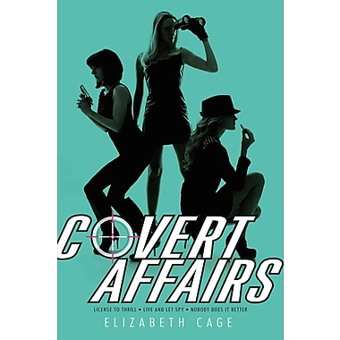 Covert Affairs: License to Thrill; Live and Let Spy; Nobody Does It Better