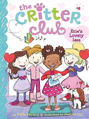Ellie's Lovely Idea (The Critter Club)