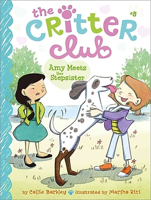 Amy Meets Her Stepsister (The Critter Club)