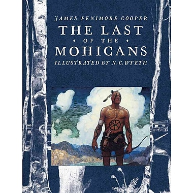 The Last of the Mohicans (Scribner Classics)
