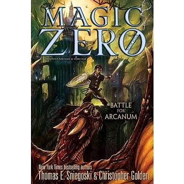 Battle for Arcanum (Magic Zero)