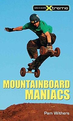Mountainboard Maniacs (Take It to the Xtreme)