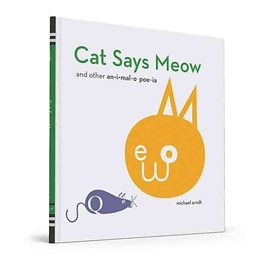 Cat Says Meow: And Other Animalopoeia
