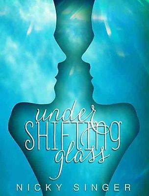 Under Shifting Glass (HC)