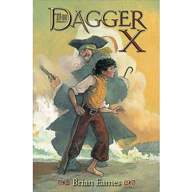 The Dagger X (The Dagger Chronicles)
