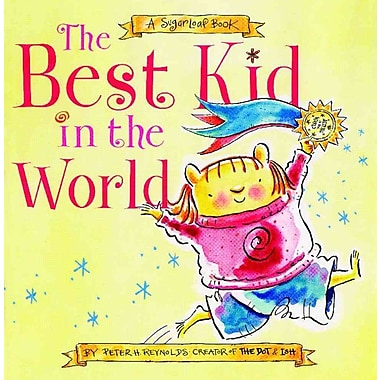 The Best Kid in the World: A SugarLoaf Book
