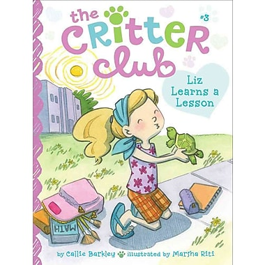 Liz Learns a Lesson (The Critter Club)