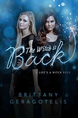 The Witch Is Back (Life's a Witch)