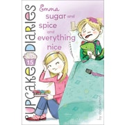Emma Sugar and Spice and Everything Nice (Cupcake Diaries)