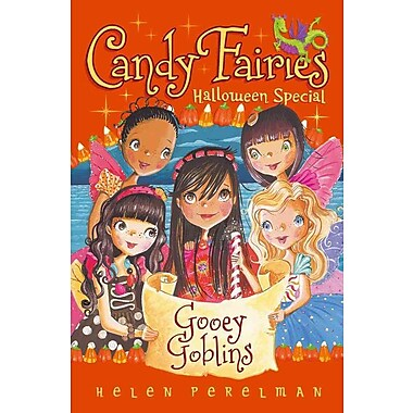 Gooey Goblins: Halloween Special (Candy Fairies)