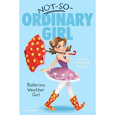 Ballerina Weather Girl (Not-So-Ordinary Girl)