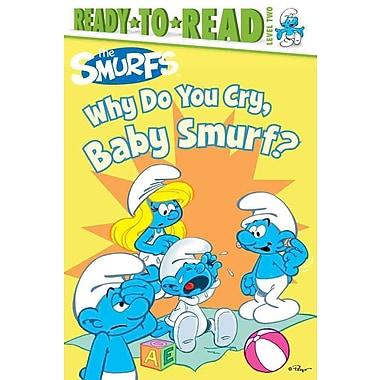 Why Do You Cry, Baby Smurf? (Smurfs Classic)