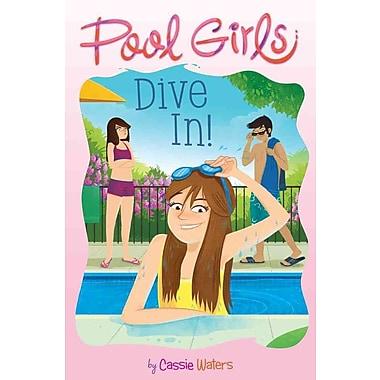 Dive In! (Pool Girls)